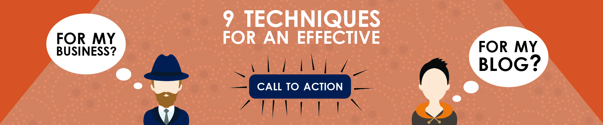 9 techniques for an effective call to action